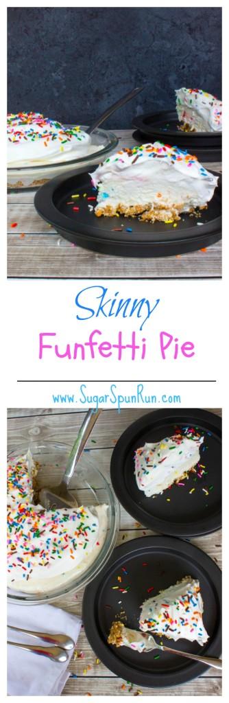 Skinny Funfetti Pie  from SugarSpunRun.com